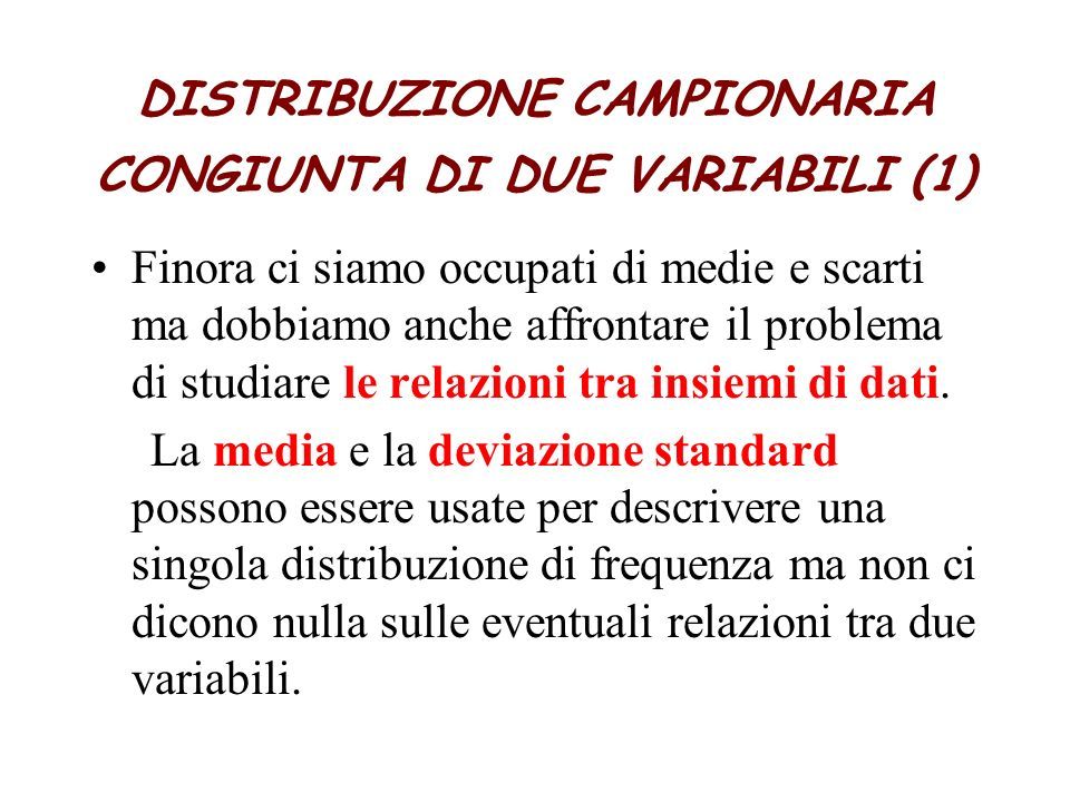 DISTRIBUZIONE CAMPIONARIA CONGIUNTA DI DUE VARIABILI (1)