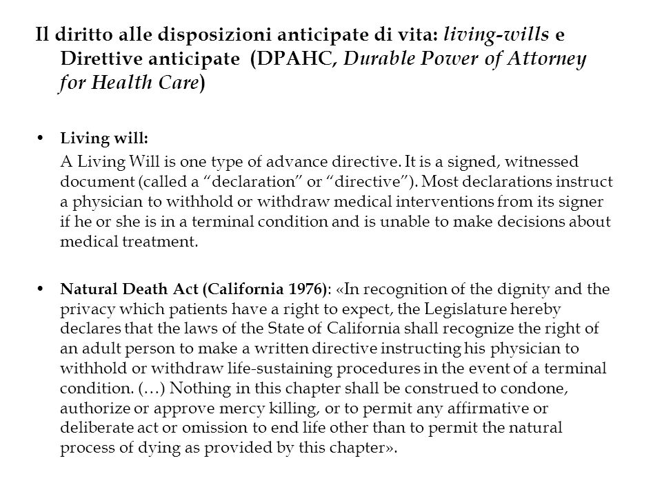 Il diritto alle disposizioni anticipate di vita: living-wills e Direttive anticipate (DPAHC, Durable Power of Attorney for Health Care)