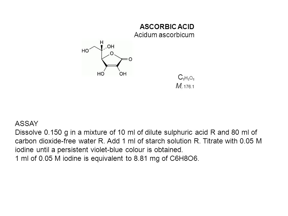 1 ml of 0.05 M iodine is equivalent to 8.81 mg of C6H8O6.