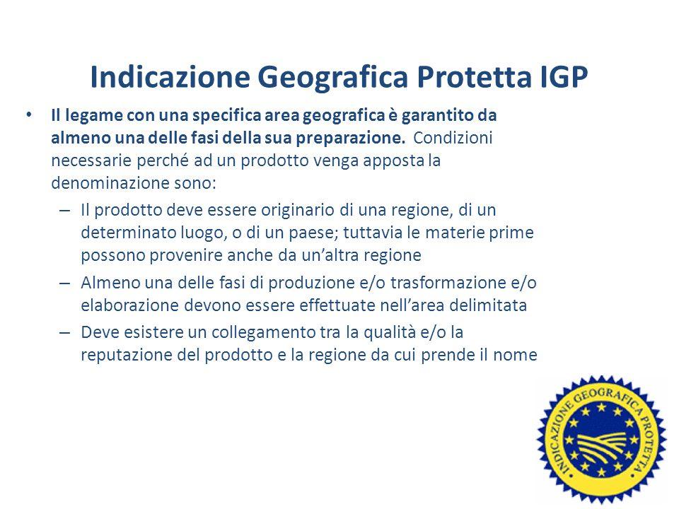 Indicazione Geografica Protetta IGP