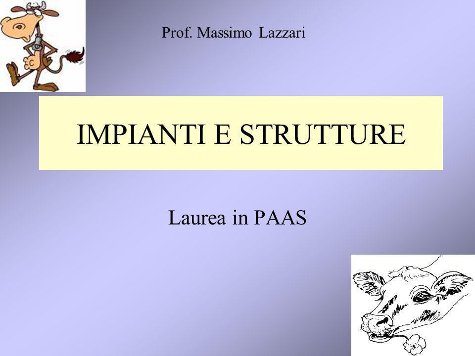 Prof. Massimo Lazzari IMPIANTI E STRUTTURE Laurea in PAAS