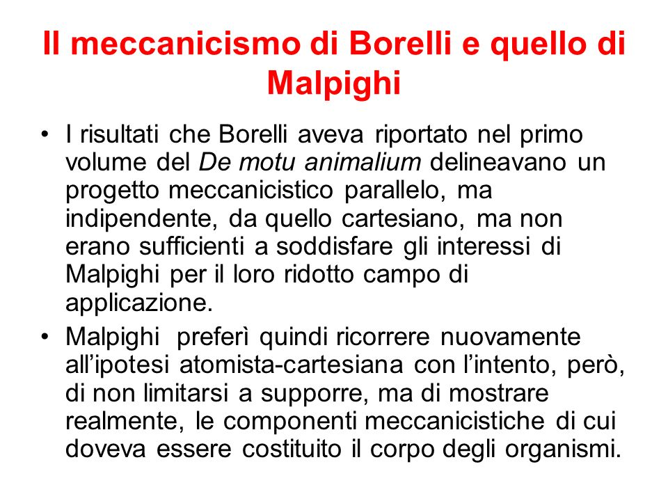 Il meccanicismo di Borelli e quello di Malpighi