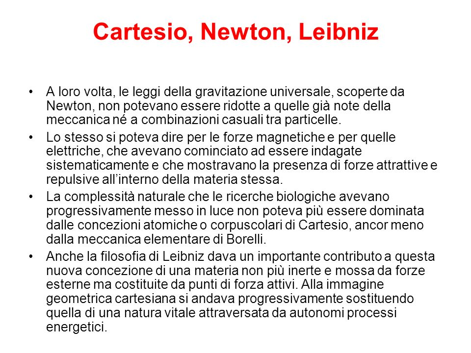 Cartesio, Newton, Leibniz