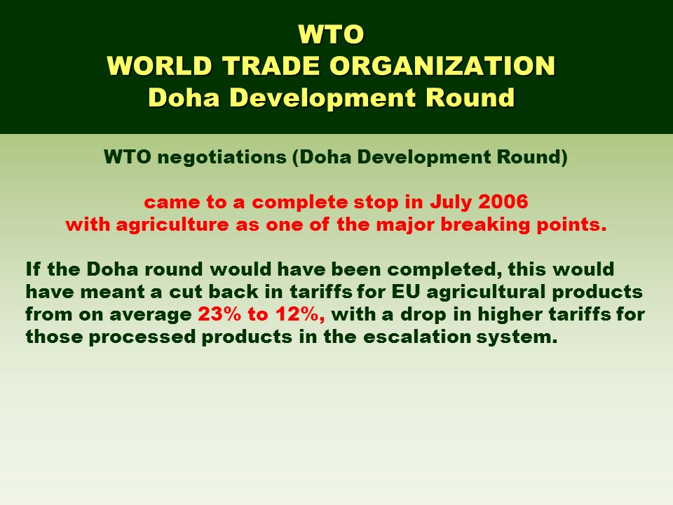 WORLD TRADE ORGANIZATION Doha Development Round