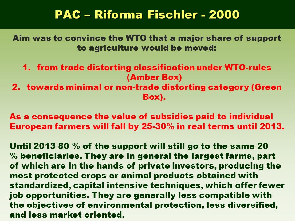 PAC – Riforma Fischler - 2000