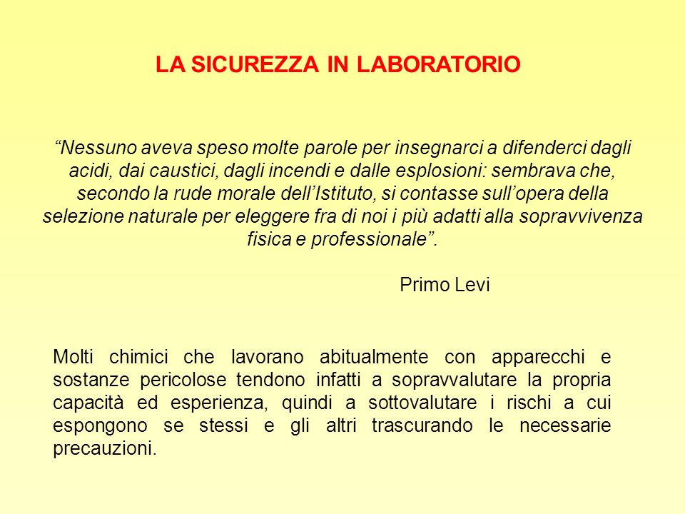 LA SICUREZZA IN LABORATORIO