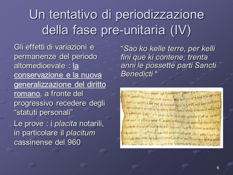Un tentativo di periodizzazione della fase pre-unitaria (IV)