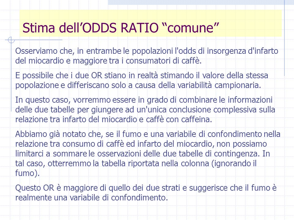 Stima dell'ODDS RATIO comune