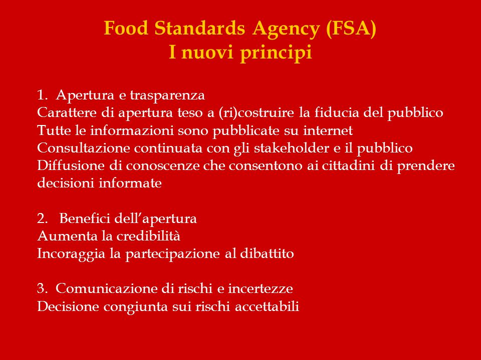 Food Standards Agency (FSA) I nuovi principi