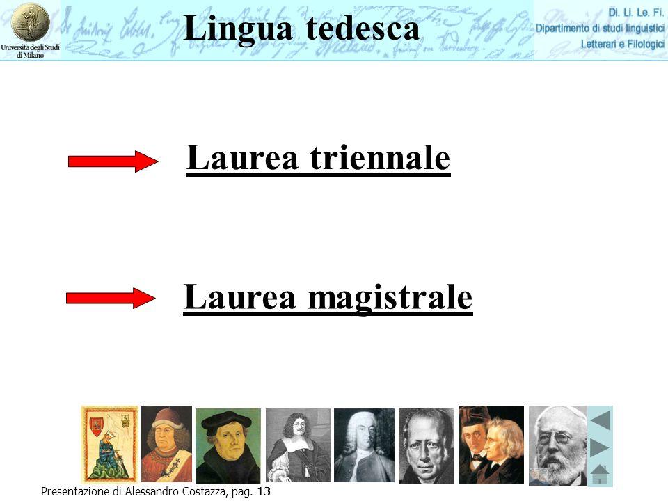 Lingua tedesca Laurea triennale Laurea magistrale