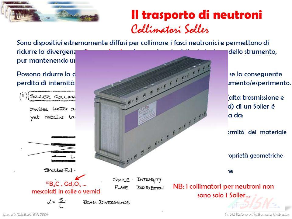 Il trasporto di neutroni Collimatori Soller