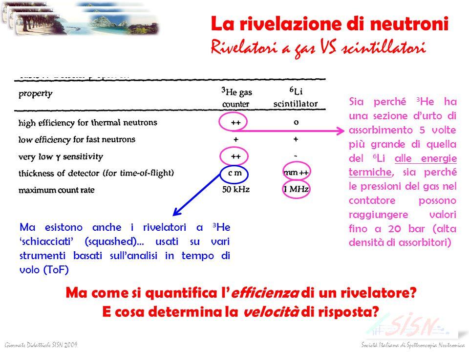 La rivelazione di neutroni Rivelatori a gas VS scintillatori