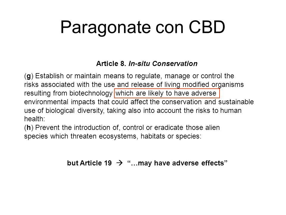 Paragonate con CBD Article 8. In-situ Conservation