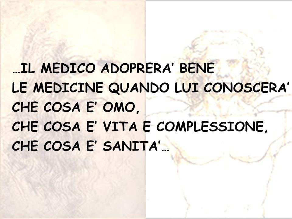 …IL MEDICO ADOPRERA' BENE