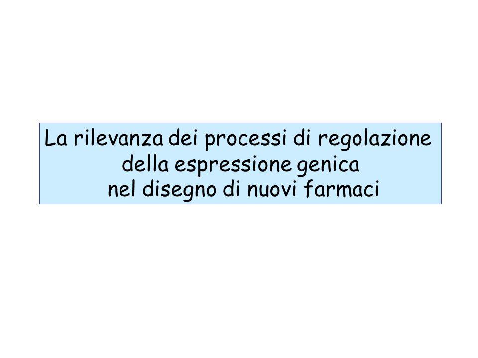 La rilevanza dei processi di regolazione della espressione genica