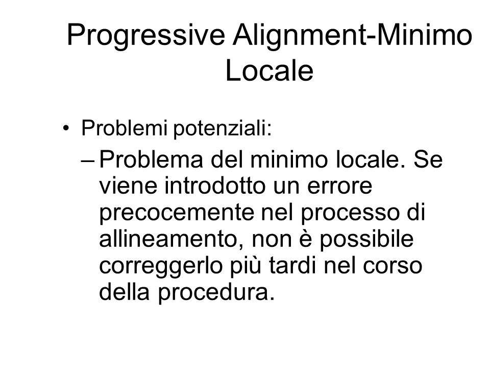 Progressive Alignment-Minimo Locale