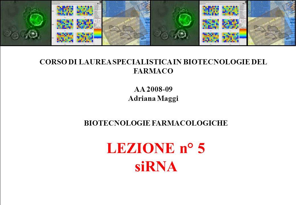 CORSO DI LAUREA SPECIALISTICA IN BIOTECNOLOGIE DEL FARMACO
