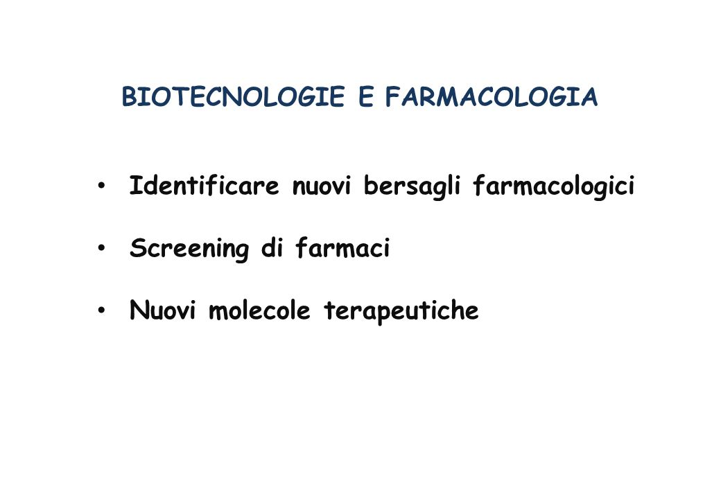 BIOTECNOLOGIE E FARMACOLOGIA