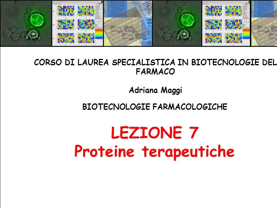 LEZIONE 7 Proteine terapeutiche