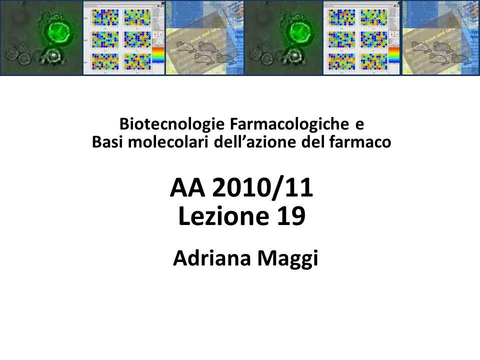 Biotecnologie Farmacologiche e Basi molecolari dell'azione del farmaco