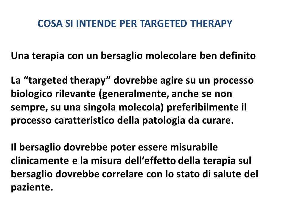 COSA SI INTENDE PER TARGETED THERAPY