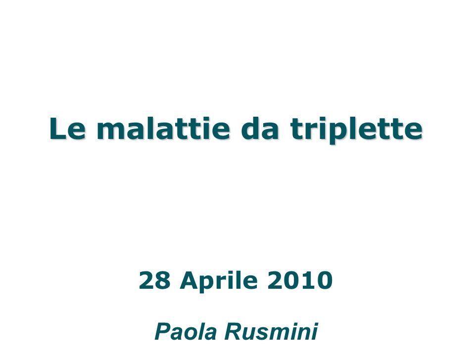 Le malattie da triplette