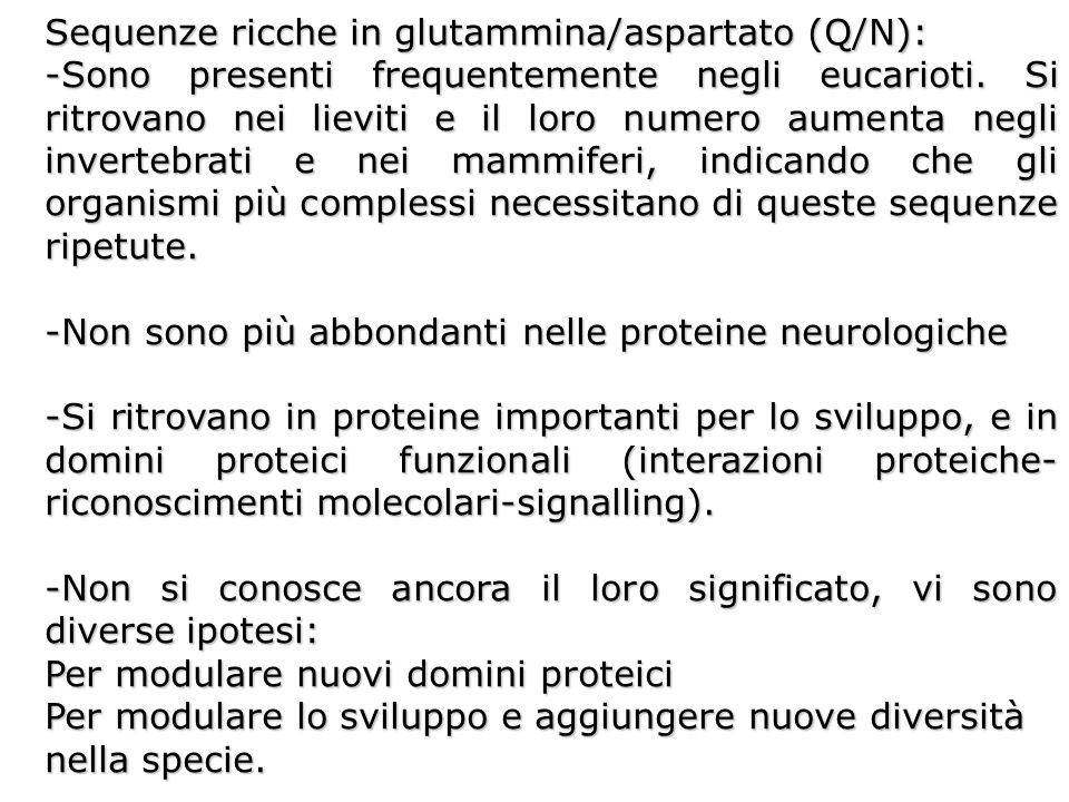 Sequenze ricche in glutammina/aspartato (Q/N):
