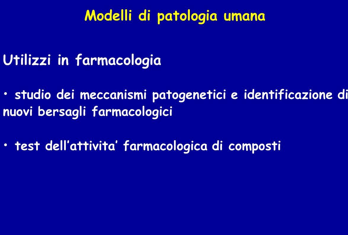Modelli di patologia umana