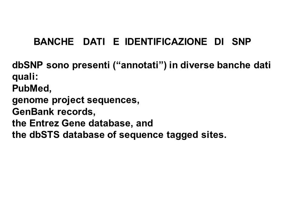 BANCHE DATI E IDENTIFICAZIONE DI SNP
