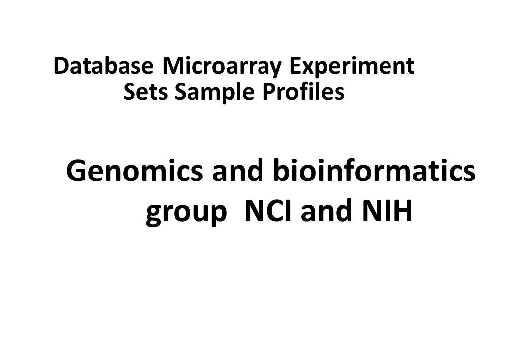 Genomics and bioinformatics group NCI and NIH