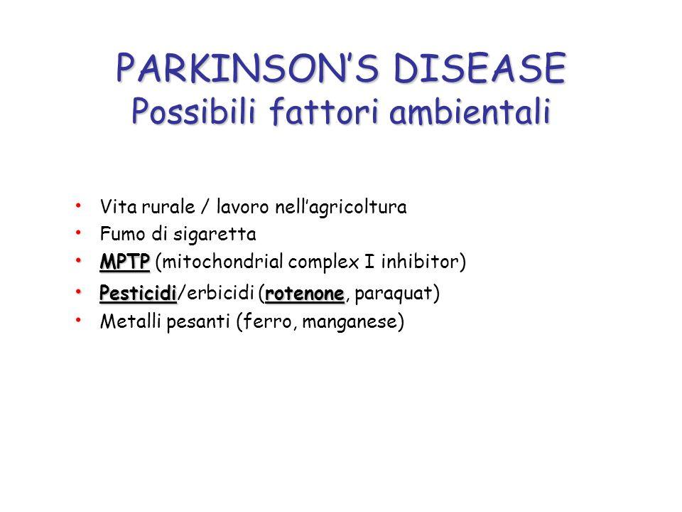 PARKINSON'S DISEASE Possibili fattori ambientali