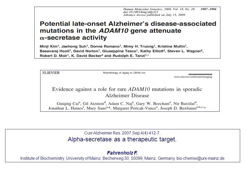 Alpha-secretase as a therapeutic target.