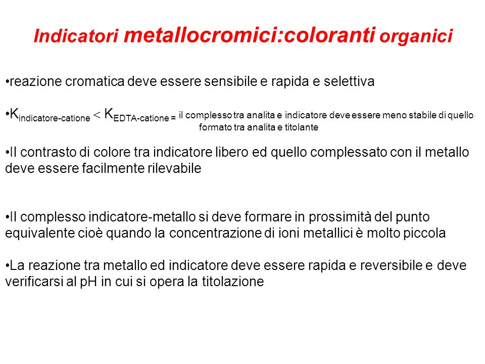 Indicatori metallocromici:coloranti organici