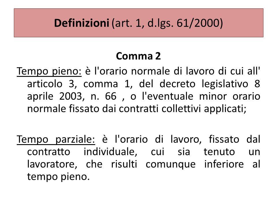 Definizioni (art. 1, d.lgs. 61/2000)