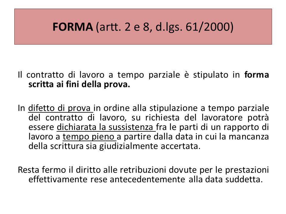 FORMA (artt. 2 e 8, d.lgs. 61/2000)