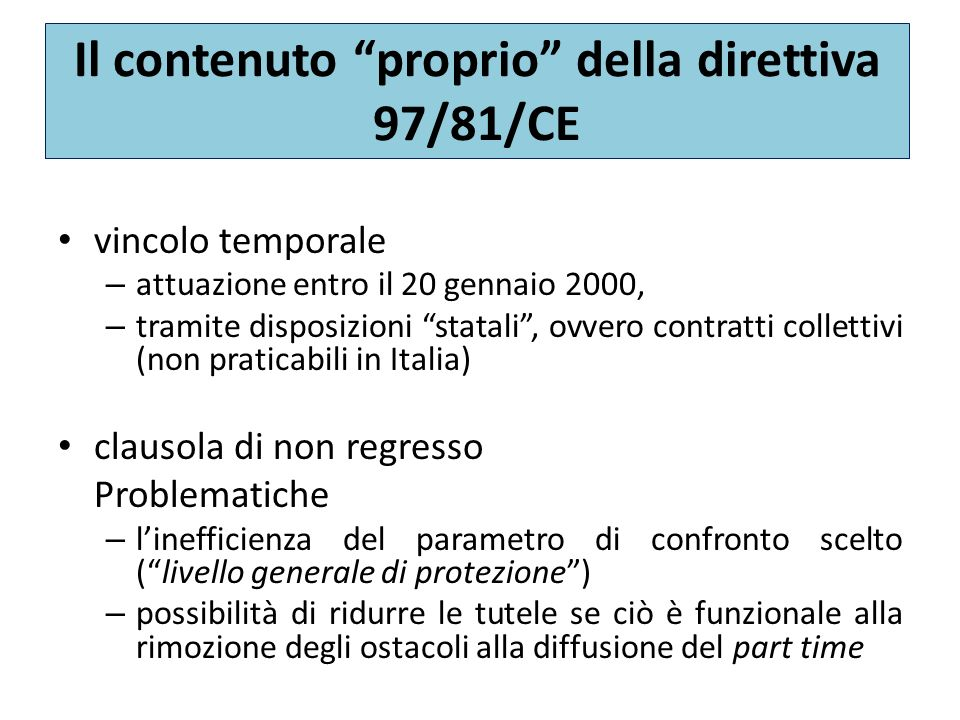 Il contenuto proprio della direttiva 97/81/CE