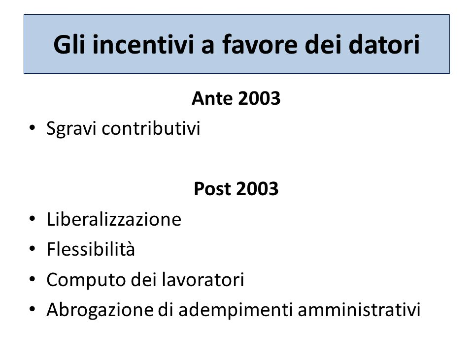 Gli incentivi a favore dei datori