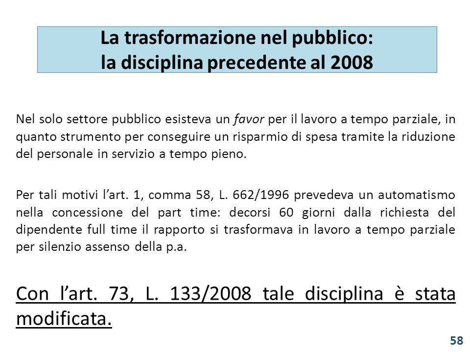 La trasformazione nel pubblico: la disciplina precedente al 2008
