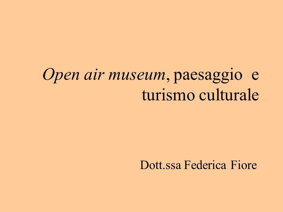 Open air museum, paesaggio e turismo culturale
