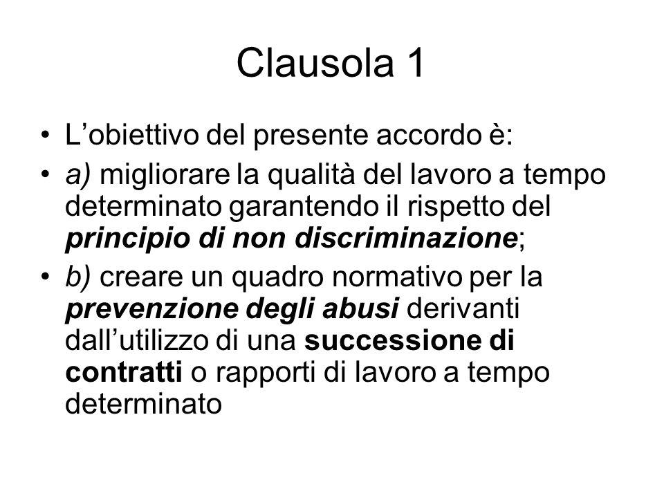 Clausola 1 L'obiettivo del presente accordo è: