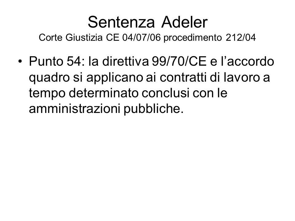 Sentenza Adeler Corte Giustizia CE 04/07/06 procedimento 212/04