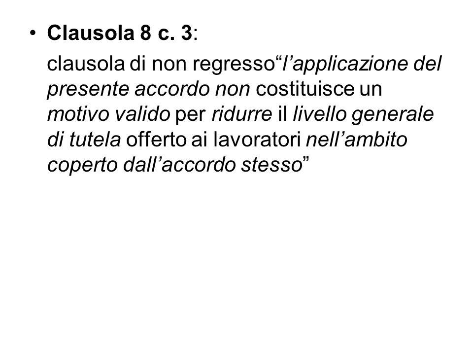 Clausola 8 c. 3: