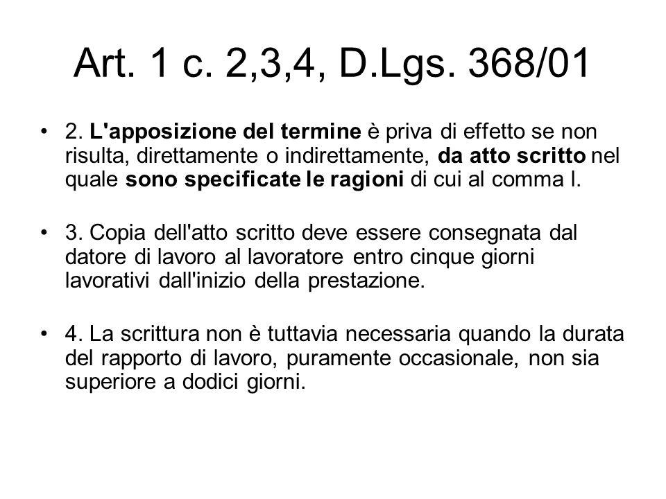 Art. 1 c. 2,3,4, D.Lgs. 368/01