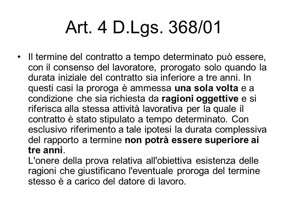 Art. 4 D.Lgs. 368/01