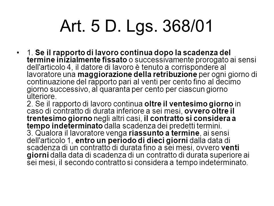 Art. 5 D. Lgs. 368/01