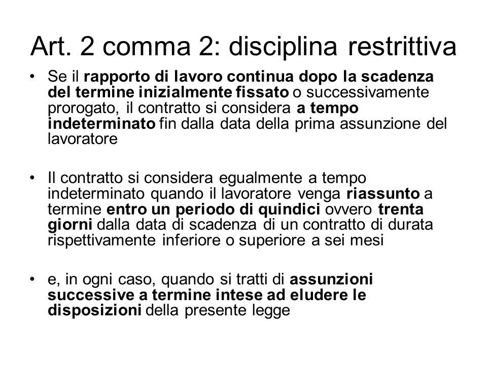 Art. 2 comma 2: disciplina restrittiva
