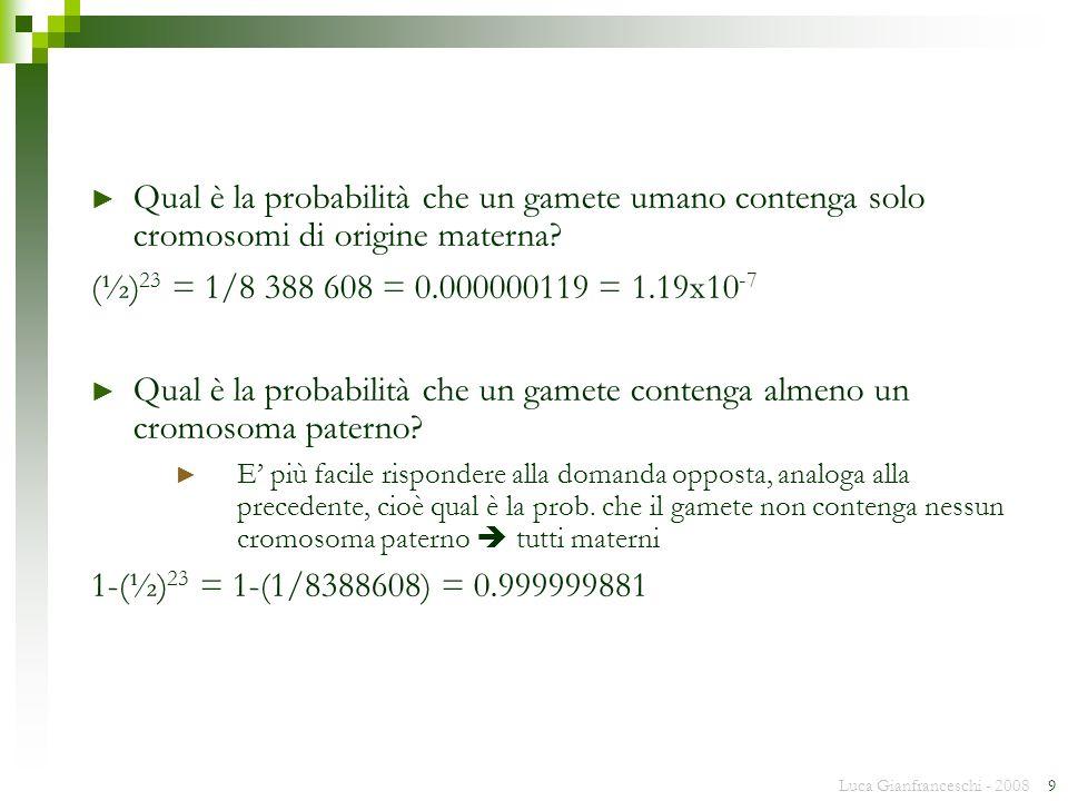 Qual è la probabilità che un gamete umano contenga solo cromosomi di origine materna