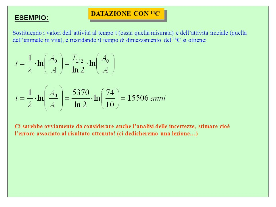 DATAZIONE CON 14C ESEMPIO: DATAZIONE CON 14C