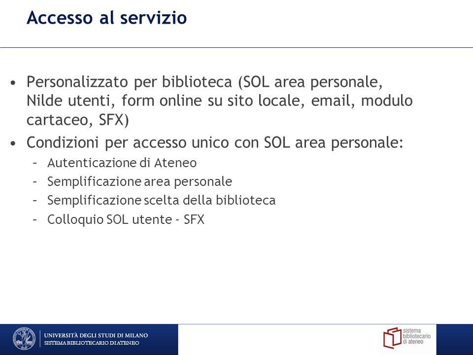 Accesso al servizio Personalizzato per biblioteca (SOL area personale, Nilde utenti, form online su sito locale, email, modulo cartaceo, SFX)