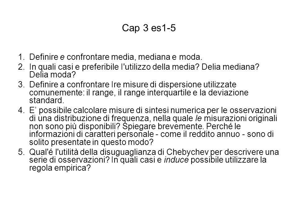 Cap 3 es1-5 Definire e confrontare media, mediana e moda.